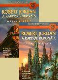 Az Idő Kereke - 07. A KARDOK KORONÁJA I-II.