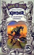 Káosz világa - KONDOR I - Az Aranyváros legendája (antikvár)
