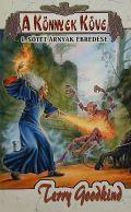 Az Igazság Kardja - 02/I. A KÖNNYEK KÖVE I: Sötét árnyak ébredése (antikvár)