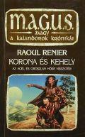 Geor dar Khordak ciklus - 2. KORONA ÉS KEHELY (1. kiadás) (antikvár)