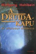 DRUIDA KAPU - Az elfeledett dimenzió