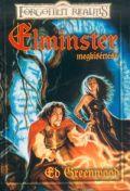 Elminster - 3. ELMINSTER MEGKÍSÉRTÉSE