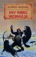 GHOUL VACSORÁJA, EGY