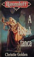 HOLTAK TÁNCA