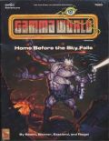 Gamma World - HOME BEFORE THE SKY FALLS