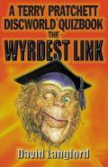 Discworld - WYRDEST LINK, THE: A TERRY PRATCHETT DISCWORLD QUIZBOOK