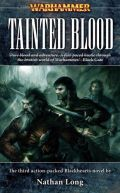 Blackhearts - 3. TAINTED BLOOD (Nathan Long)