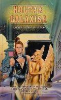 Mysterious Universe - HOLTAK GALAXISA