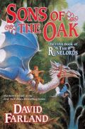 Farland, David - Runelords - 5. SONS OF THE OAK