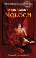 Vérvadászok Legendáriuma - 3. MOLOCH