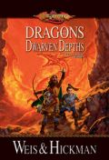 Lost Chronicles Trilogy - 1. DRAGONS OF THE DWARVEN DEPTHS