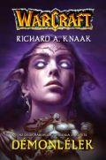Warcraft - Ősök háborúja trilógia - 2. DÉMONLÉLEK