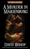 Marienburg - MURDER IN MARIENBURG, A (David Bishop)