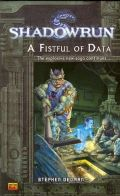 Shadowrun - FISTFUL OF DATA, A
