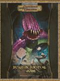 D&D 3rd Ed. - DUNGEON SURVIVAL GUIDE