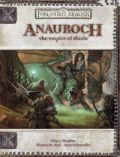 D&D 3rd Ed. - Forgotten Realms - ANAUROCH: The Empire of Shade