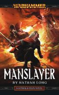 Gotrek & Felix - 09. MANSLAYER (Nathan Long)