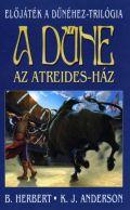 Dűne házai - 1. AZ ATREIDES-HÁZ (2. kiadás)