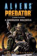 Aliens vs. Predator - VADÁSZOK BOLYGÓJA, A