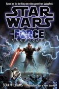 Standalone - THE FORCE UNLEASHED (Sean Williams)