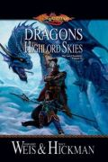 Lost Chronicles Trilogy - 2. DRAGONS OF THE HIGHLORD SKIES
