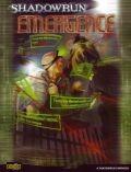 Shadowrun 4th Ed. - EMERGENCE Plot Sourcebook