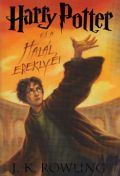 Harry Potter - 7. HARRY POTTER ÉS A HALÁL EREKLYÉI