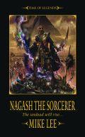 Time of Legends - The Rise of Nagash - 1. NAGASH THE SORCERER (Mike Lee)