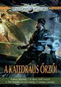 Mysterious Universe - KATEDRÁLIS ŐRZŐI, A