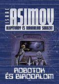 ROBOTOK ÉS BIRODALOM (antikvár)
