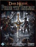 Warhammer 40.000 RPG - Dark Heresy - PURGE THE UNCLEAN Adv