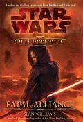 Old Republic - FATAL ALLIANCE (Sean Williams)