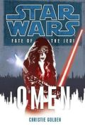 Fate of the Jedi - 2. OMEN (Christie Golden)
