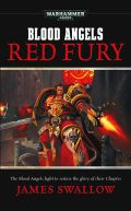 Blood Angels - 3. RED FURY (James Swallow)