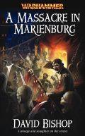 Marienburg - MASSACRE IN MARIENBURG, A (David Bishop)
