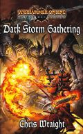 Age of Reckoning - DARK STORM GATHERING (Chris Wraight)