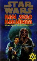 Star Wars - Han Solo sorozat - HAN SOLO HADJÁRATA (antikvár)