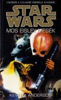 Star Wars - MOS EISLEY MESÉK (antikvár)