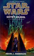 Star Wars - Jedi Akadémia trilógia - 2. SÖTÉT OLDAL (1. kiadás) (antikvár)