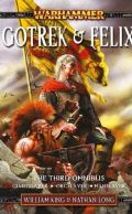 GOTREK & FELIX Omnibus 3. (7-9) (William King, Nathan Long) (used)