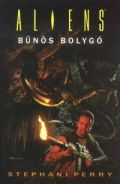 Aliens - BŰNÖS BOLYGÓ