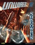 Shadowrun 4th Ed. - UNWIRED