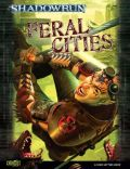 Shadowrun 4th Ed. - FERAL CITES