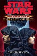 Old Republic - Darth Bane - DYNASTY OF EVIL - A Novel of the Old Republic (Drew Karpyshyn)