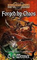 Age of Reckoning - FORGED BY CHAOS (C.L. Werner)