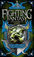 Fighting Fantasy 2010 - 02. THE CITADEL OF CHAOS