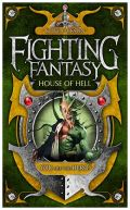 Fighting Fantasy 2010 - 09. HOUSE OF HELL