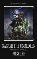 Time of Legends - The Rise of Nagash - 2. NAGASH THE UNBROKEN (Mike Lee)