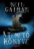 Gaiman, Neil - TEMETŐ KÖNYVE, A