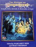 HISTORY OF DRAGONLANCE, THE: Being the Notes, Journals, and Memorabilia of Krynn (used)